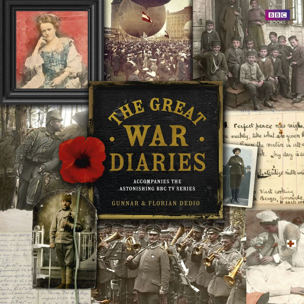 The Great War Diaries - Cover (c) Randomhouse / BBC Books